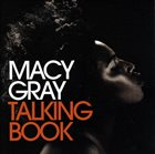 MACY GRAY Talking Book album cover