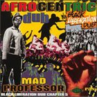 MAD PROFESSOR Afrocentric Dub: Black Liberation Dub Chapter 5 album cover