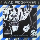 MAD PROFESSOR Beyond The Realms Of Dub (Dub Me Crazy! The Second Chapter) album cover
