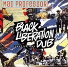 MAD PROFESSOR Black Liberation Dub album cover