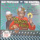 MAD PROFESSOR Mad Professor And The Robotiks Featuring Lee Scratch Perry : Black Ark Classics in Dub album cover