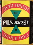 MAD PROFESSOR Mad Professor, The Mad Professor, The Meets Puls  Meets Puls Der Zeit ‎: At Checkpoint Charlie album cover