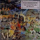 MAD PROFESSOR The Lost Scrolls Of Moses album cover