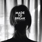 MADE TO BREAK Cherchez La Femme album cover