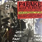 MADE TO BREAK F4 Fake album cover
