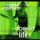 MADELINE EASTMAN The Speed of Life album cover