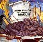 MADLIB Mind Fusion, Volume 4 album cover
