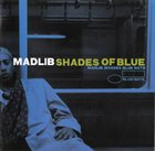 MADLIB Shades of Blue album cover