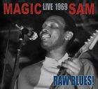 MAGIC SAM Live 1969: Raw Blues! album cover