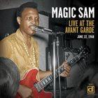 MAGIC SAM Live At The Avant Garde album cover