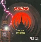 MAGMA BBC - Radio - Londres 1974 album cover