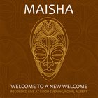 MAISHA Welcome To A New Welcome Album Cover