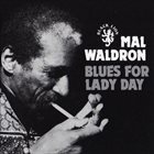MAL WALDRON Blues For Lady Day album cover