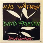 MAL WALDRON Mal Waldron / David Friesen ‎: Dedication album cover