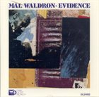 MAL WALDRON Evidence album cover