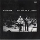 MAL WALDRON Mal Waldron Quintet : Hard Talk album cover