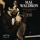 MAL WALDRON Mal '81 & News: Run About Mal album cover