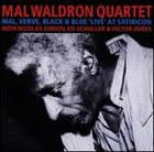 MAL WALDRON Mal, Verve, Black & Blue 'Live' at Satiricon album cover