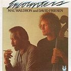 MAL WALDRON Mal Waldron/David Friesen : Encounters album cover