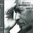MAL WALDRON Maturity 3 / Dual album cover