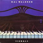 MAL WALDRON Signals album cover