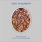 MAL WALDRON Solo Piano Live in Vancouver, 1980 album cover