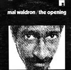 MAL WALDRON The Opening album cover