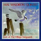 MAL WALDRON Mal Waldron Quintet ‎: The Seagulls Of Kristiansund - Live At The Village Vanguard album cover