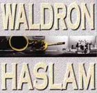MAL WALDRON Waldron - Haslam album cover