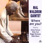 MAL WALDRON Mal Waldron Quintet : Where Are You? album cover