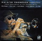 MALACHI THOMPSON Freebop Now! The 20th Anniversary of The Freebop Band album cover