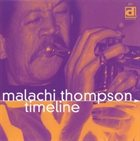 MALACHI THOMPSON Timeline album cover