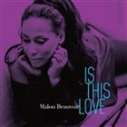 MALOU BEAUVOIR Is This Love album cover