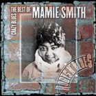 MAMIE SMITH Crazy Blues: The Best of Mamie Smith album cover