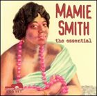 MAMIE SMITH The Essential album cover