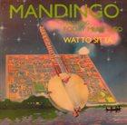 MANDINGO (FODAY MUSA SUSO) Mandingo Featuring Foday Musa Suso : Watto Sitta album cover