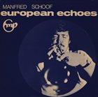 MANFRED SCHOOF European Echoes album cover