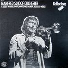 MANFRED SCHOOF Manfred Schoof Orchester : Reflections album cover