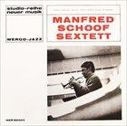 MANFRED SCHOOF Manfred Schoof Sextett album cover