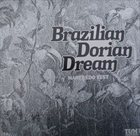 MANFREDO FEST Brazilian Dorian Dream album cover