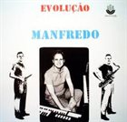 MANFREDO FEST Evolucao album cover
