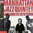 MANHATTAN JAZZ QUINTET / ORCHESTRA Autumn In New York album cover