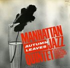 MANHATTAN JAZZ QUINTET / ORCHESTRA Autumn Leaves album cover