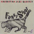 MANHATTAN JAZZ QUINTET / ORCHESTRA Funky Strut album cover