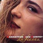 MANHATTAN JAZZ QUINTET / ORCHESTRA La Fiesta album cover