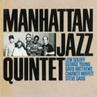 MANHATTAN JAZZ QUINTET / ORCHESTRA Manhattan Jazz Quintet album cover
