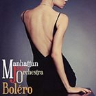 MANHATTAN JAZZ QUINTET / ORCHESTRA Bolero album cover