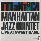 MANHATTAN JAZZ QUINTET / ORCHESTRA Manteca album cover