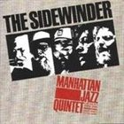 MANHATTAN JAZZ QUINTET / ORCHESTRA The Sidewinder album cover
