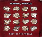 MANNA/MIRAGE Rest of the World album cover